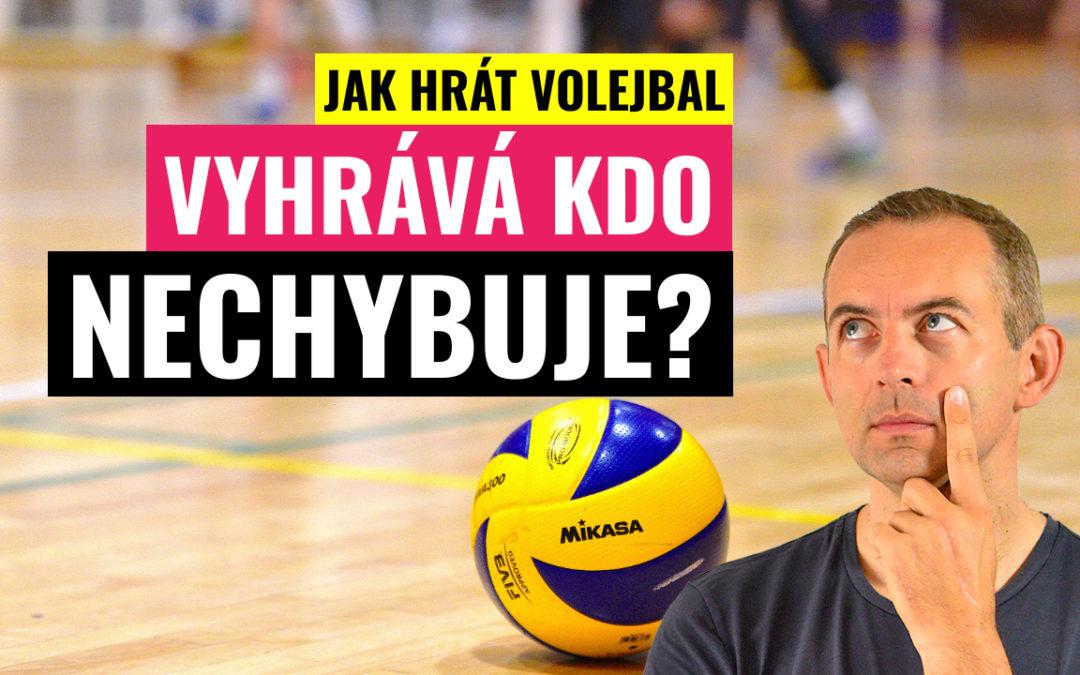 Jak hrát volejbal | Vyhrává kdo nechybuje?