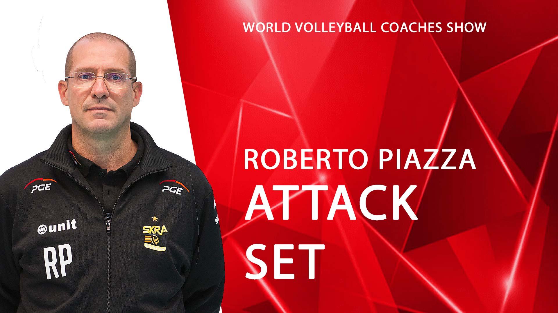 Roberto Piazza | Attack & Set