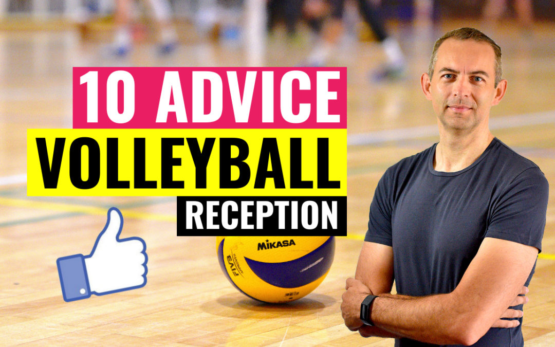 10 Advice on Serve Reception 👍 Solve Your Reception Problems Forever 😉
