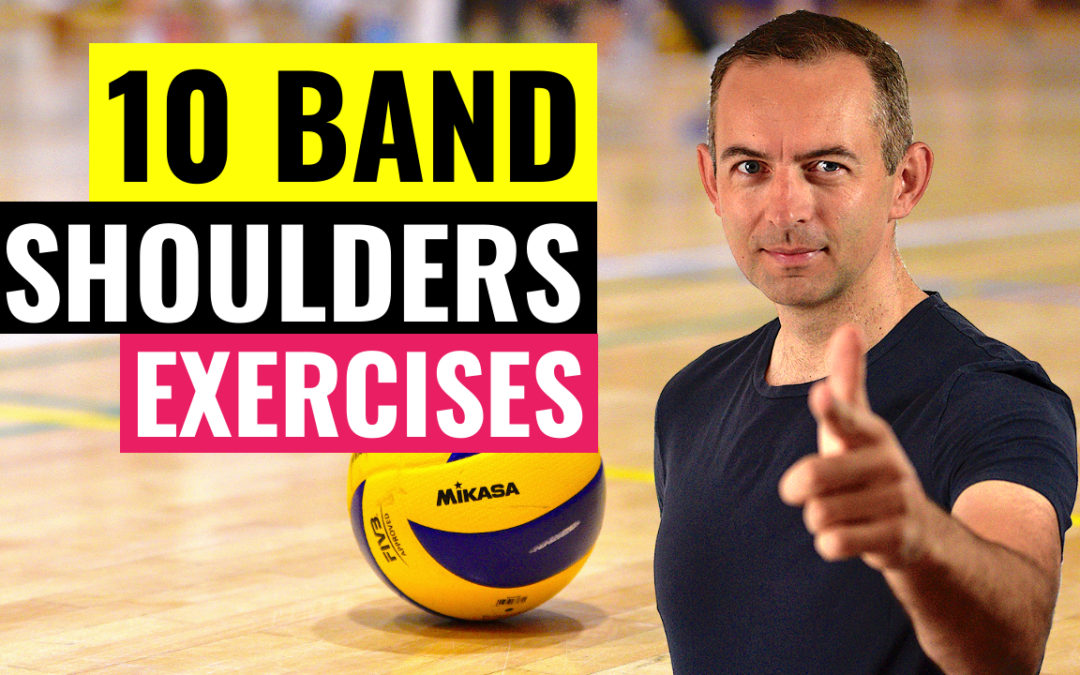 10 band exercises shoulder volleyball