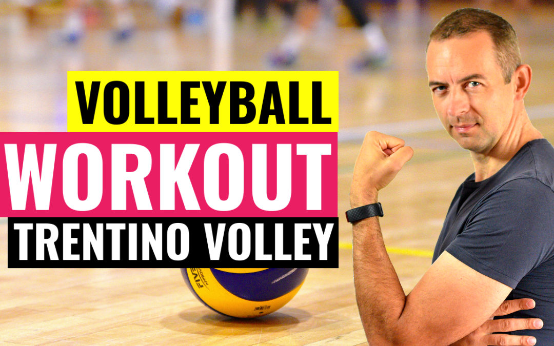 Try Volleyball Workout of Trentino Volley | Work like Volleyball Stars