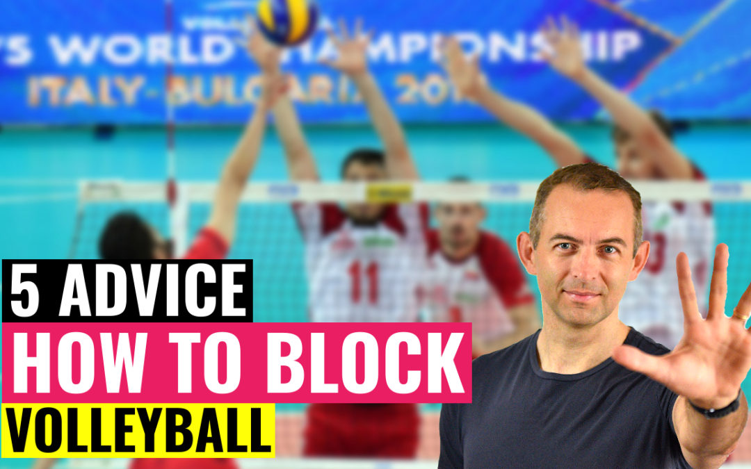 5 advice how to block in volleyball