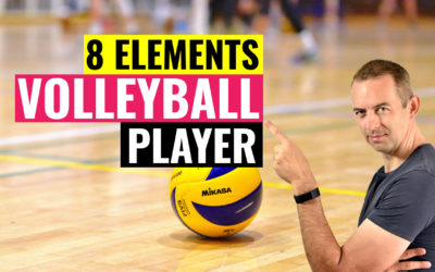 8 Elements of a Volleyball Player | Work on These Elements and Solve All Your Volleyball Problems
