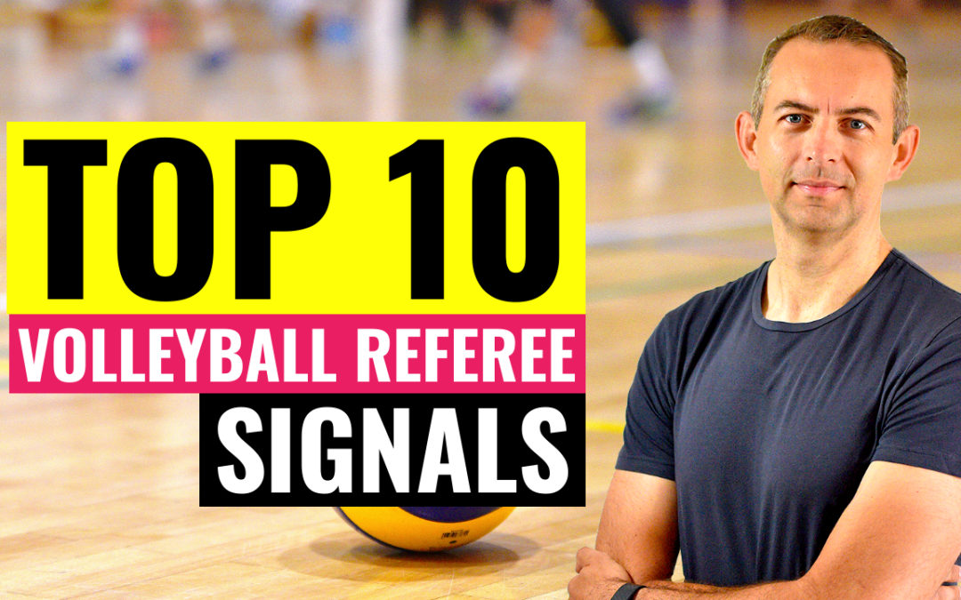 top 10 volleyball referee signals