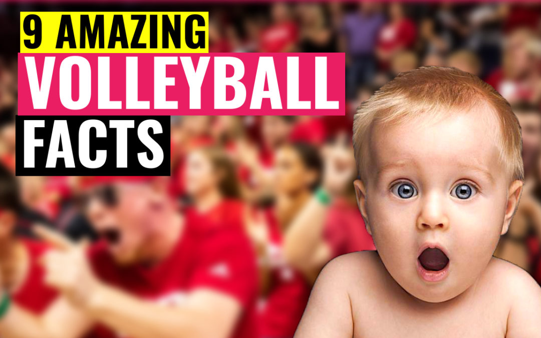 9 amazing volleyball facts