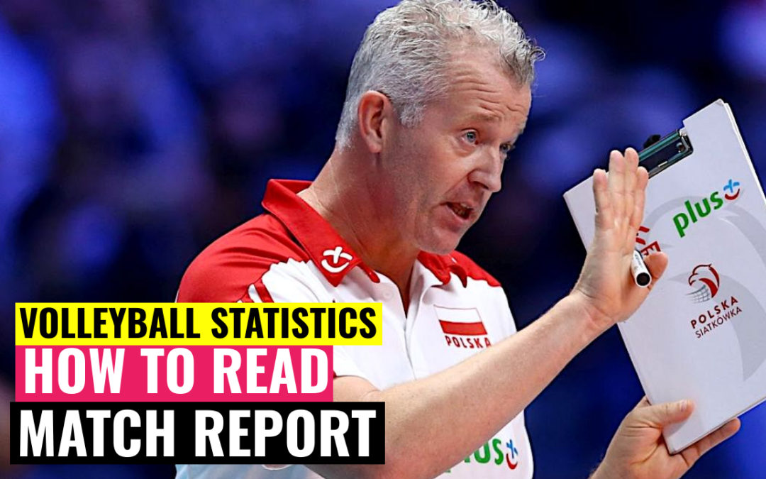 volleyball statistics how to read match report