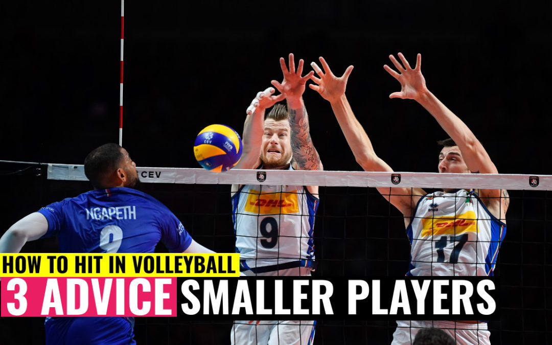 how to hit volleyball advice small players