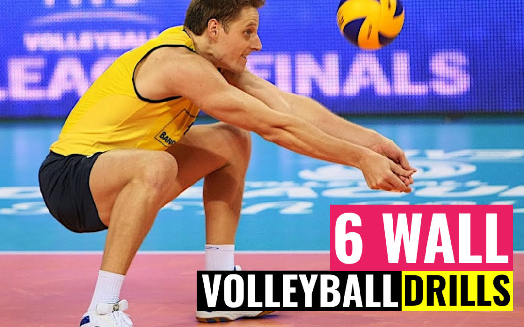 6 wall volleyball drills