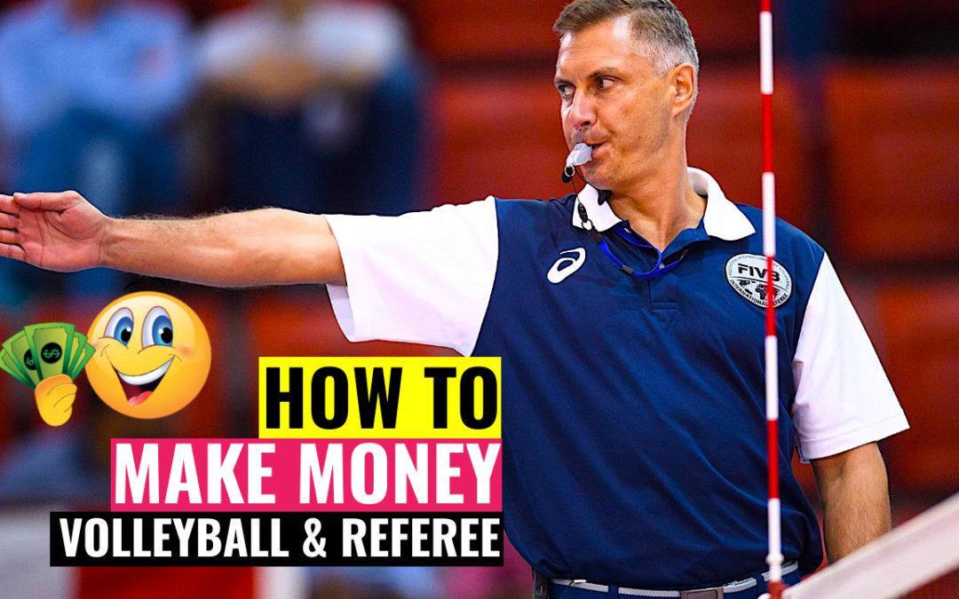 how make money volleyball referee