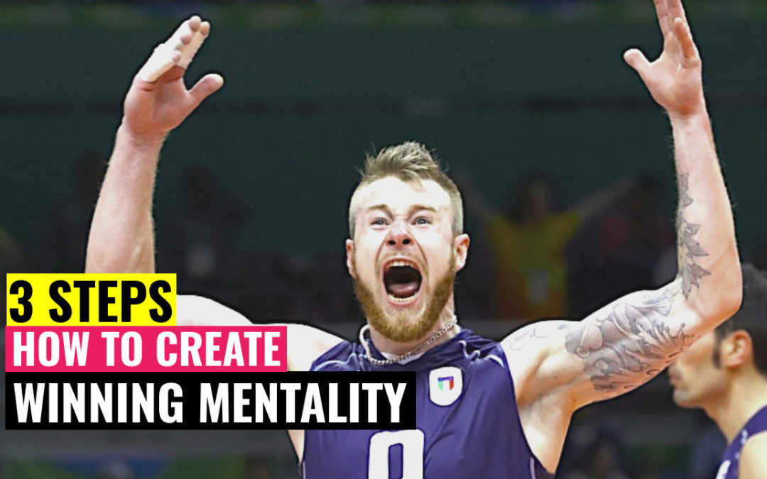 3 Steps How To Create Winning Mentality