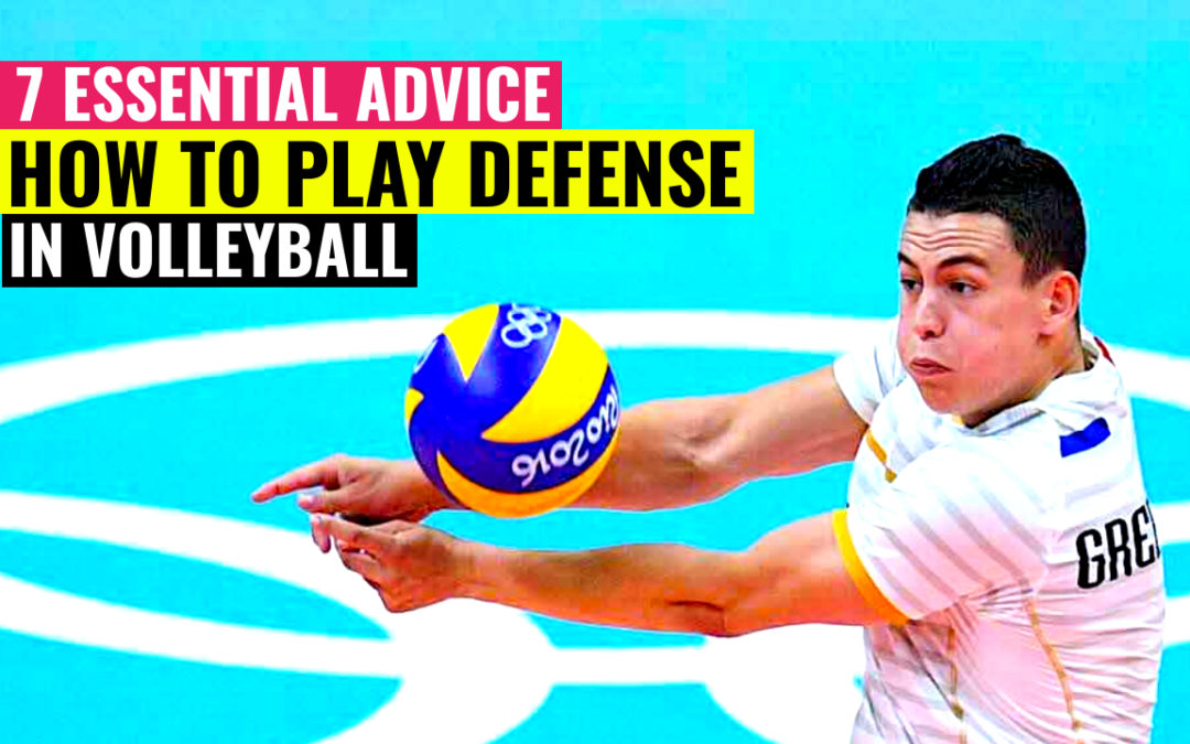 7 advice how to play defense volleyball