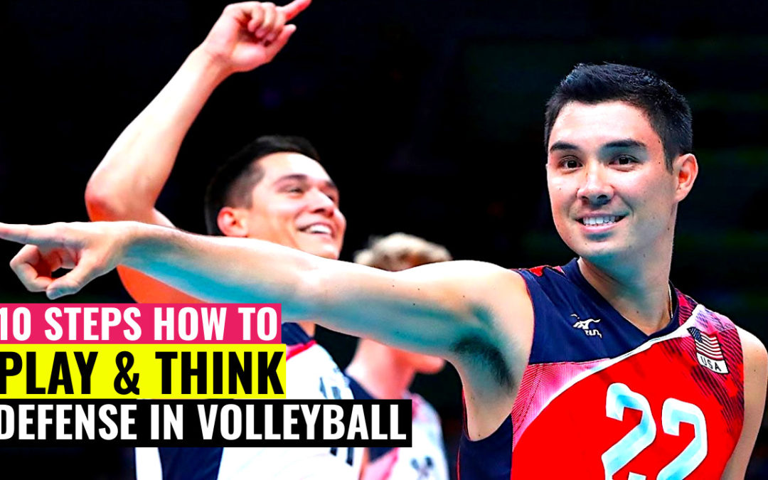 10 Steps How to Play & Think about Defense in Volleyball