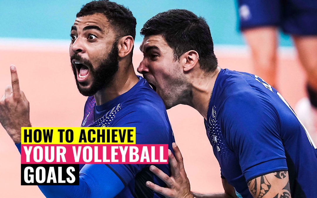 How to Achieve Your Volleyball Goals